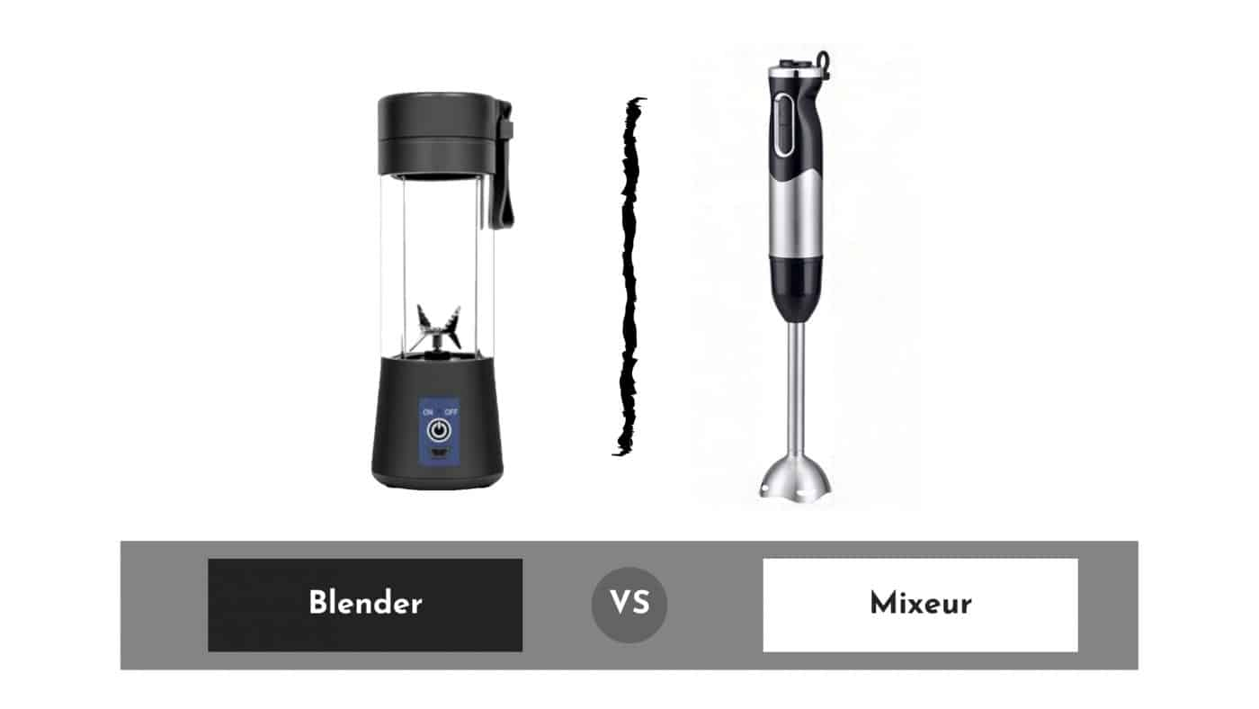 Blender vs Mixeur